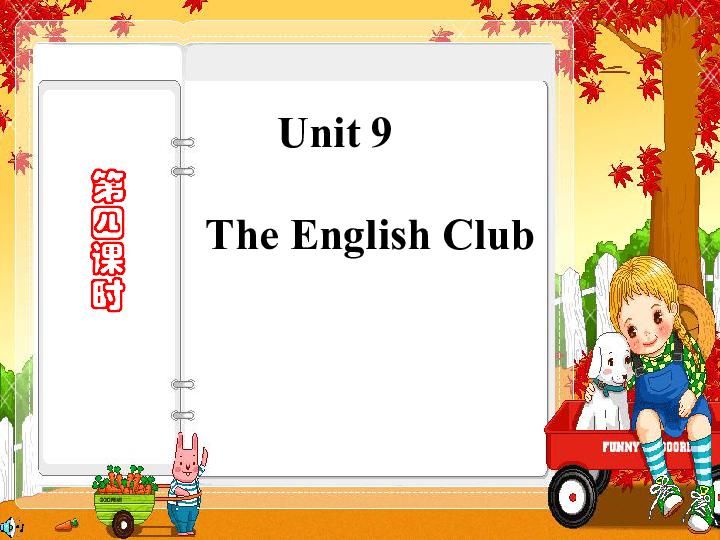 unit 9 The English Club课件4