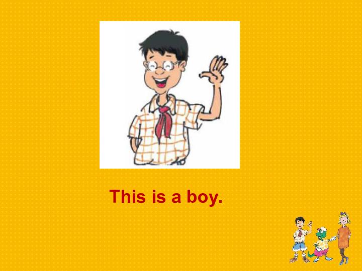 冀教版新版 三起 英语三年级上册优秀课件 Lesson 2 Boy,Girl and